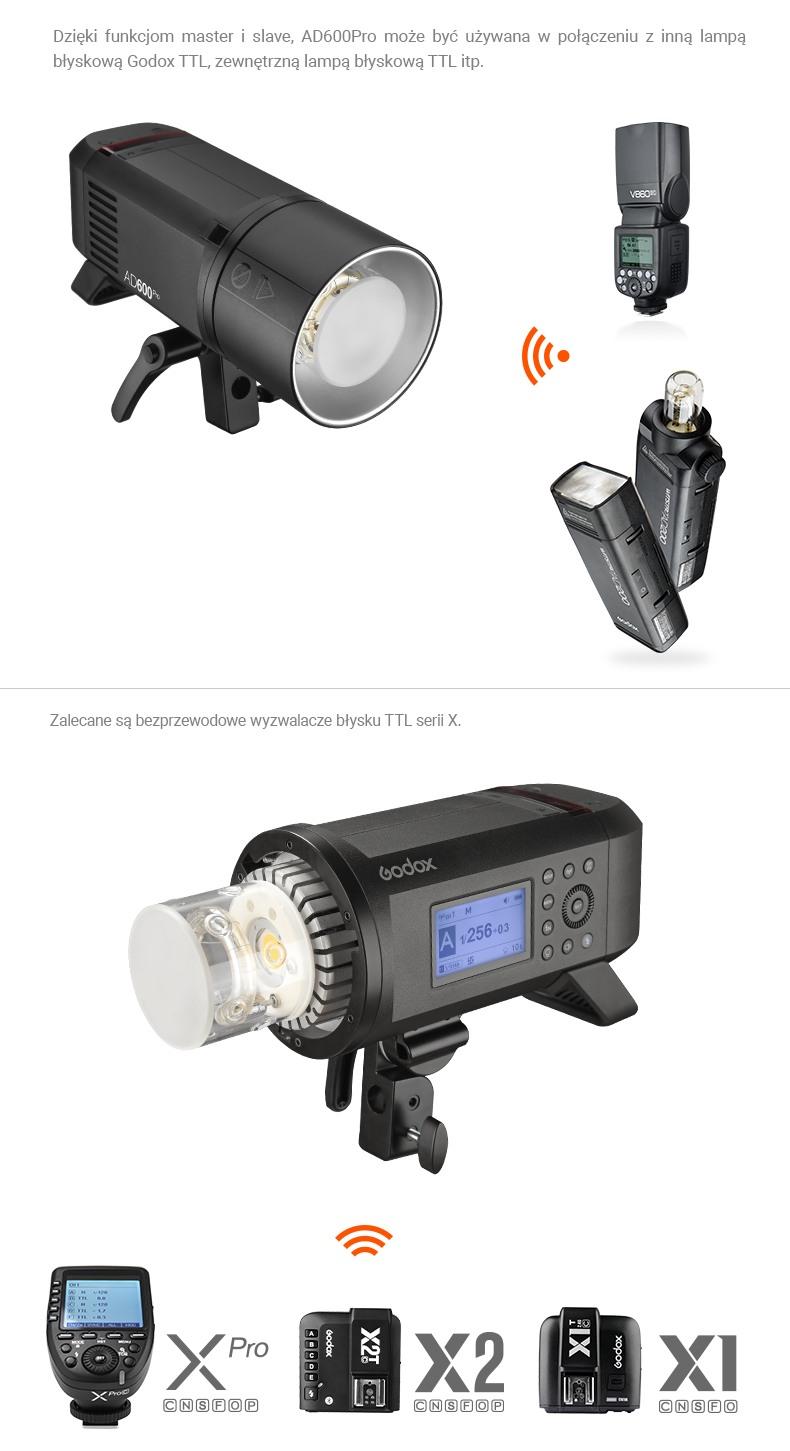 Godox AD600 Pro kompatybilność z TTL, współpraca z innymi lampami jako master\slave. Zalecane są wyzwalacze Xpro, X2T, X1