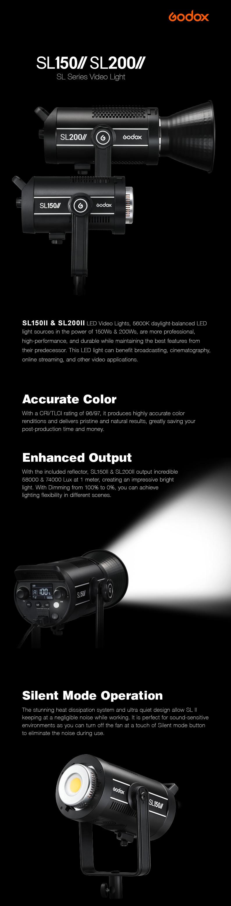 Godox SL150II \ SL200II LED lights. Accurate Color, Enhanced output. Silient Mode Operation.
