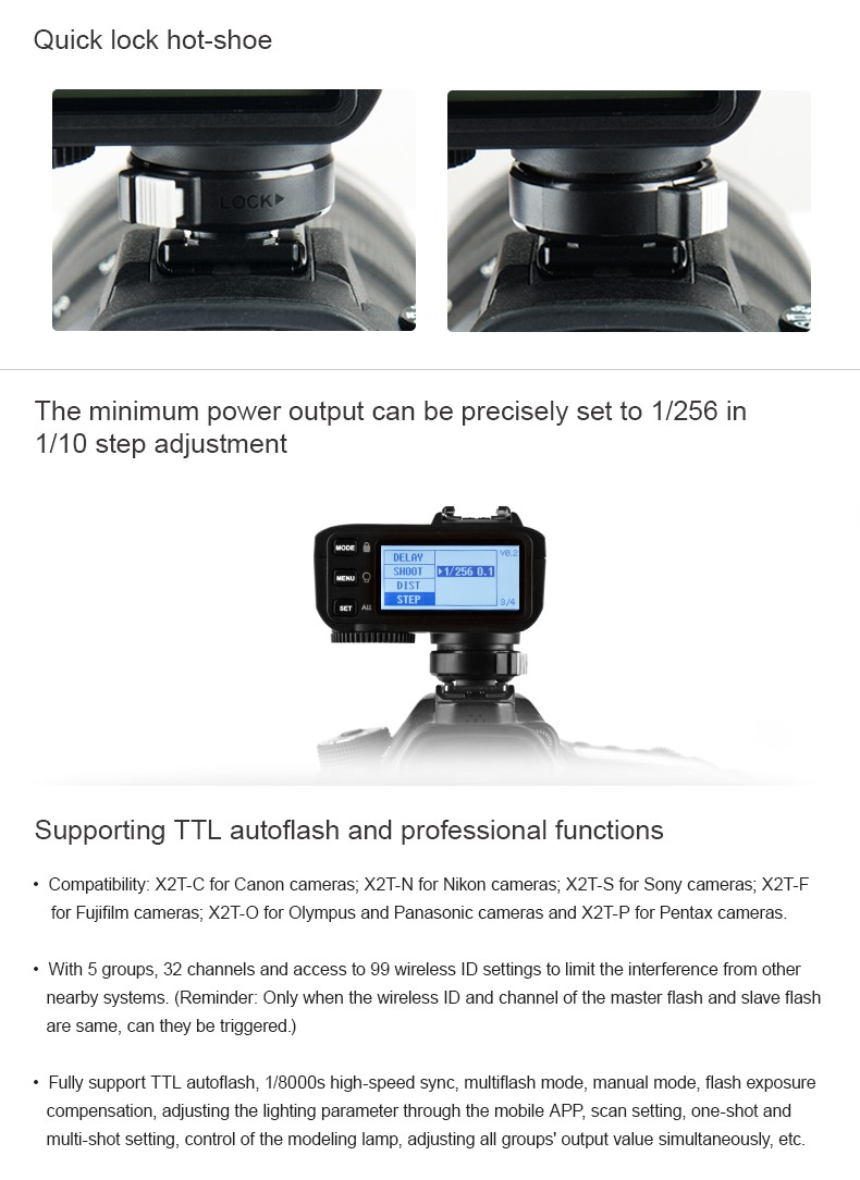 Godox X2T Quick lock hot-shoe. Minimal power. Supporting TTL autoflash and professional functions.