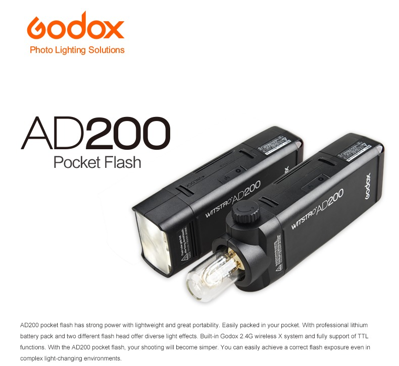 Godox AD200 Pocket Flash Lightweight and Great portability. Proffessional lithum battery pack and two different flash heads. Built-in 2.4G wireless X system and TTL support.