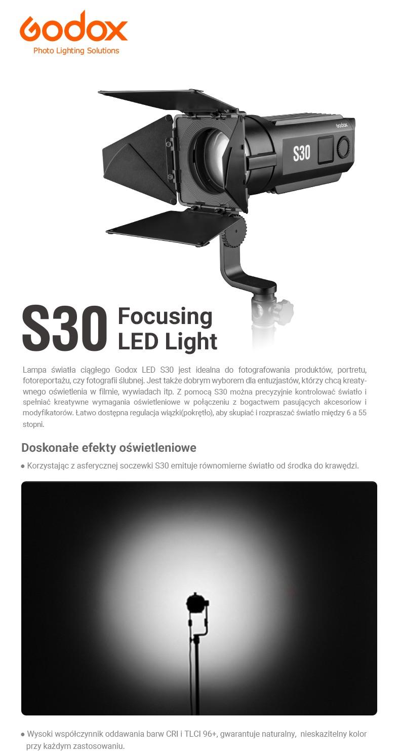 Godox S30 LED Lampa Focusing Light. Doskonałe efekty oświetleniowe. Asferyczna soczewka. Wysoki współczynnik odwzorowania barw CRI i TLCI.