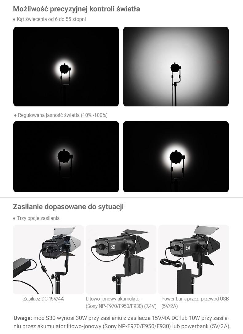 Godox S30 LED Light - możliwość precyzyjnej kontroli światła. Kąt świecenia od 6 do 55 stopni. Regulowana jasność światła. Zasilanie dopasowane do sytuacji. Zasilacz, litowo-jonowy akumulator, power bank.
