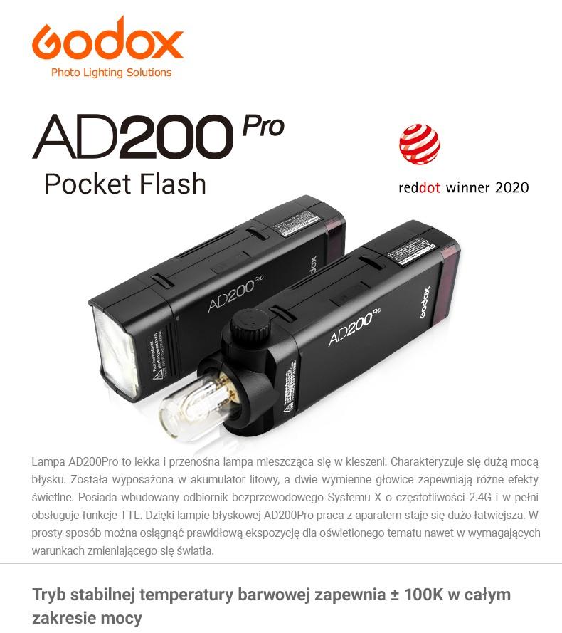 Godox AD200Pro Pocket Flash. Reddot winner 2020. AD200 Pro to lekka i przenośna, kieszonkowa lampa błyskowa. Akumulator litowy, dwie wymienne głowice. Odbiornik bezprzewodowego Systemu X 2.4G i obsługa funkcji TTL. Tryb stabilnej temperatury barwowej.
