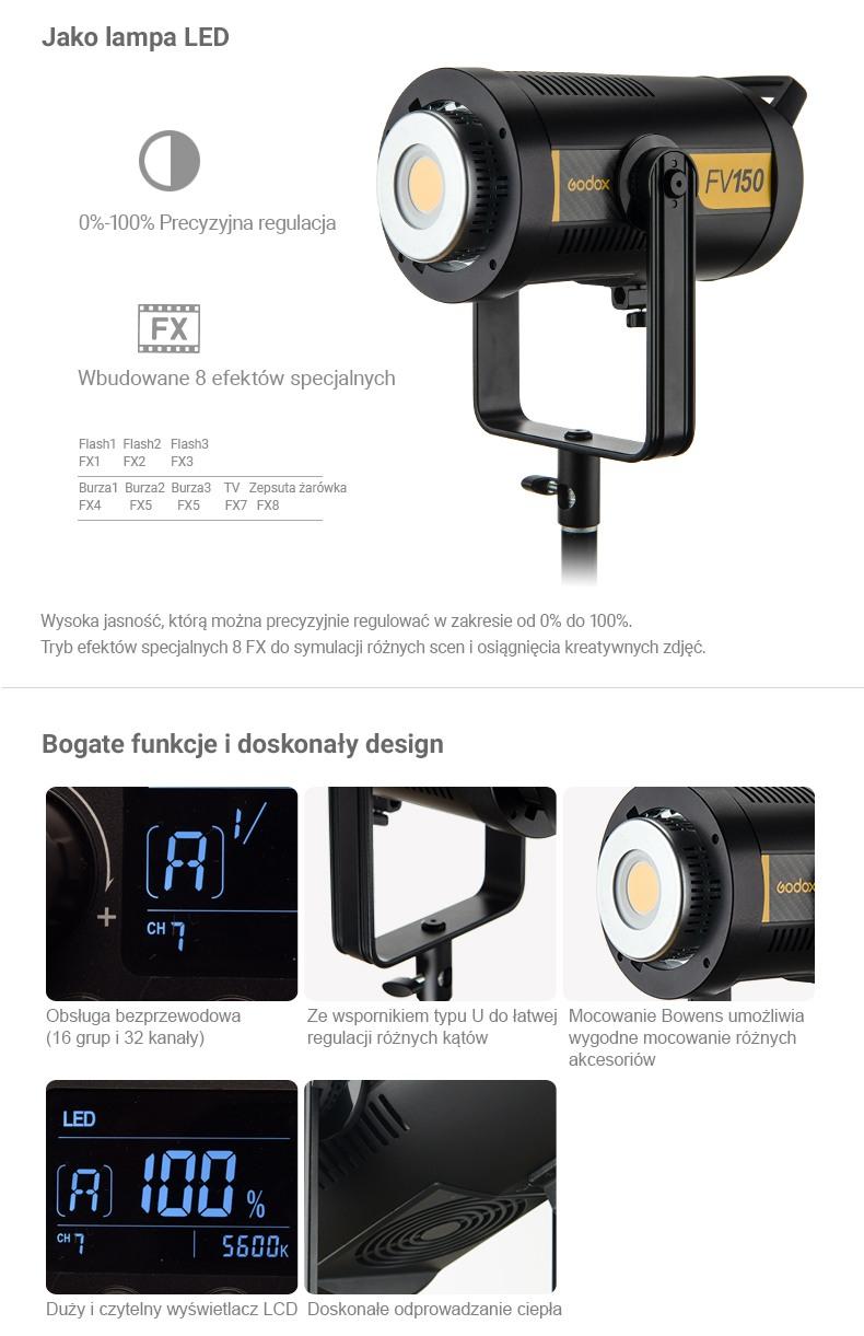 Godox FV150/FV200 jako lampa LED. 0-100% precyzyjna regulacja. Wbudowane 8 efektów specjalnych. Bogate funkcje i doskonały design.