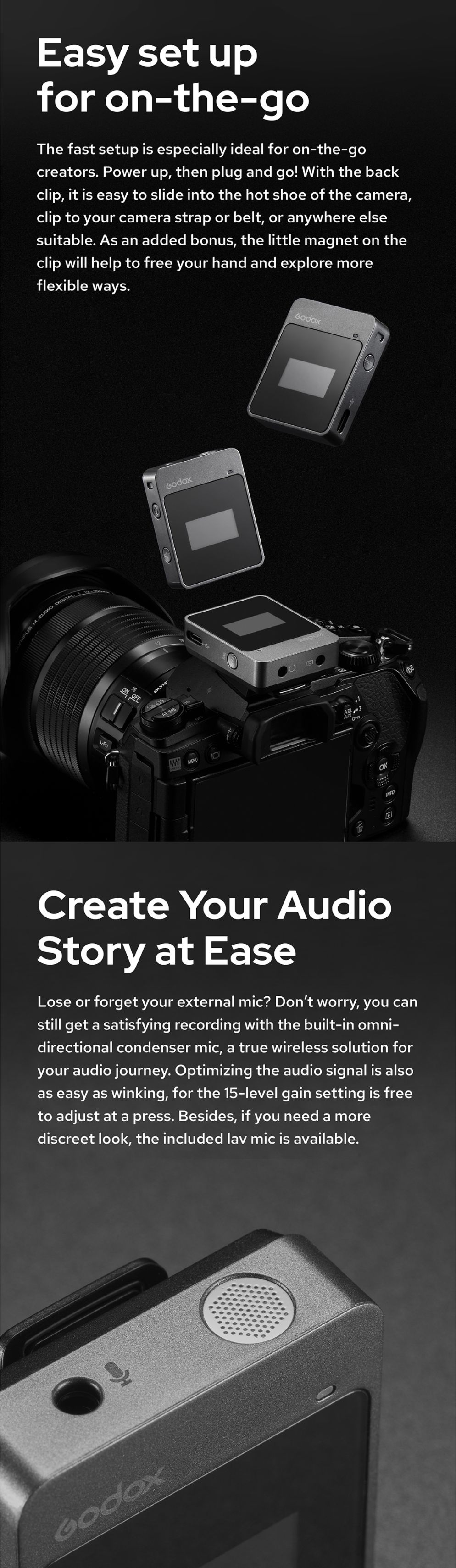 Easy set up for on-the-go, Create Your Audio Story at Ease